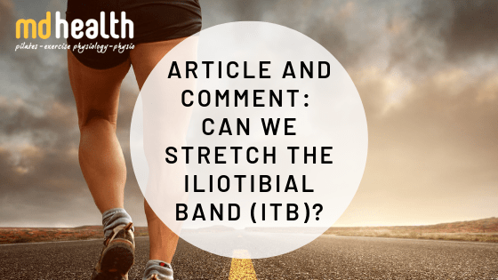 Article and Comment – Can we stretch the Iliotibial Band (ITB)?